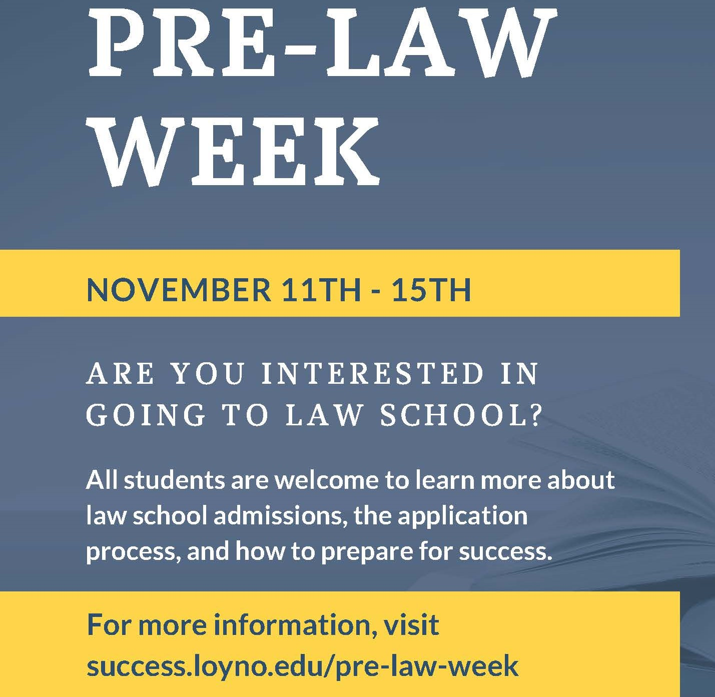 Pre Law Week text. Blue background with text: November 11-15
